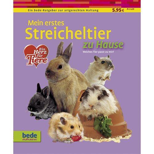 bede verlag mein erstes streicheltier zu hause kleintier ratgeber zoo zajac. Black Bedroom Furniture Sets. Home Design Ideas