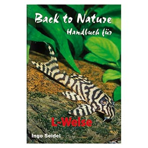Dähne: Back to Nature Handbuch für L-Welse